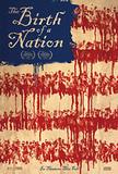 『バース・オブ・ア・ネイション』――名作『國民の創生』は生まれ変わったか?奴隷解放映画の憂鬱